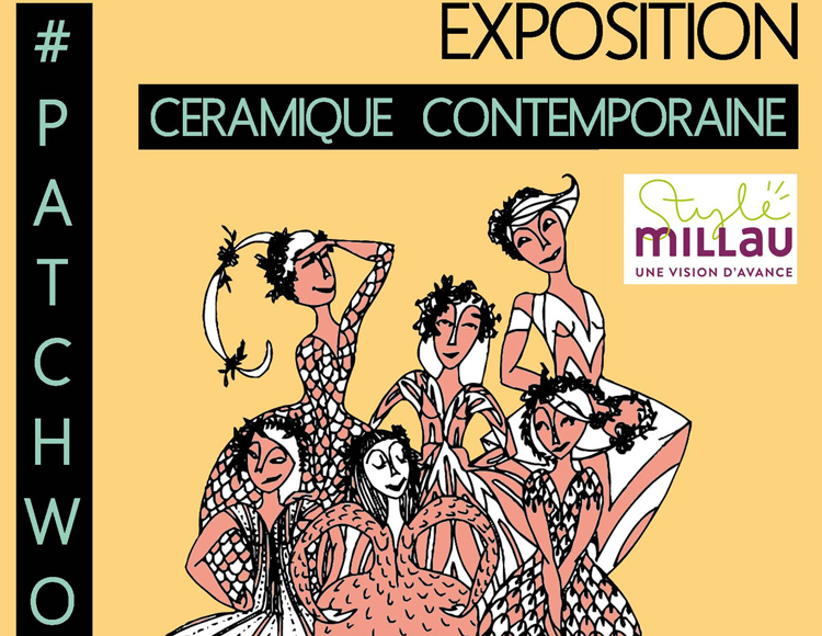 EXPOSITION CÉRAMIQUE CONTEMPORAINE – #PATCHWORK